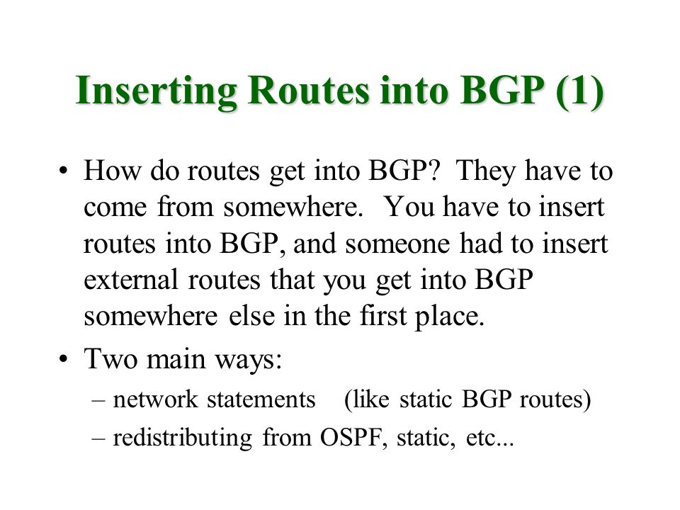 Inserting Routes into BGP (1)