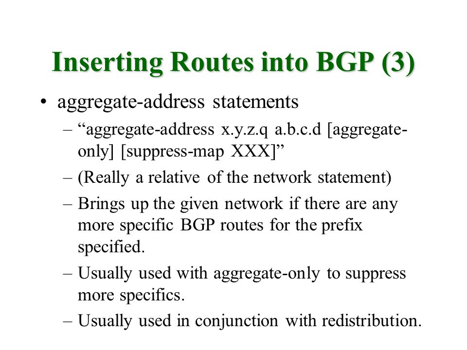 Inserting Routes into BGP (3)
