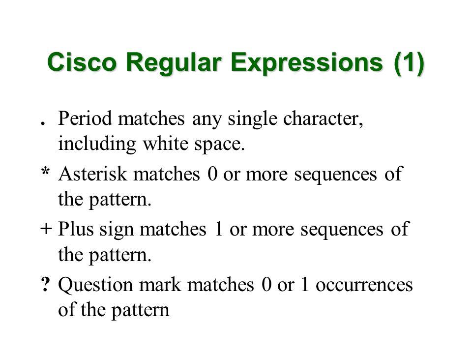 Cisco Regular Expressions (1)