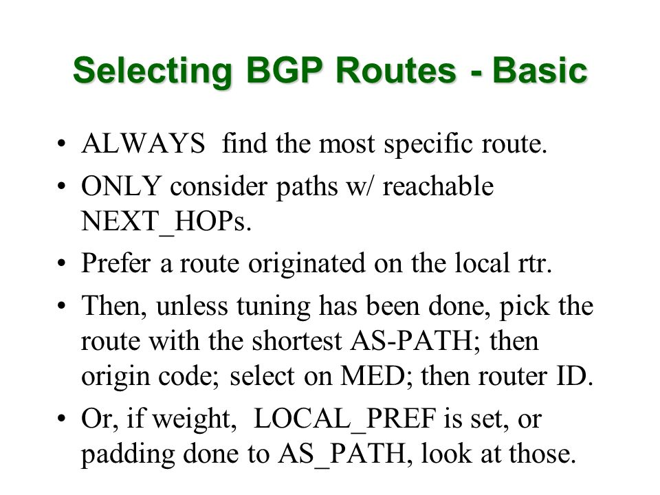 Selecting BGP Routes - Basic