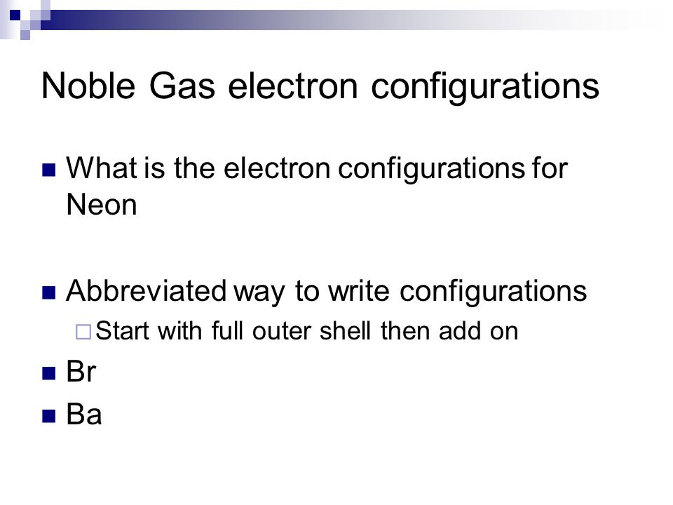 Noble Gas electron configurations