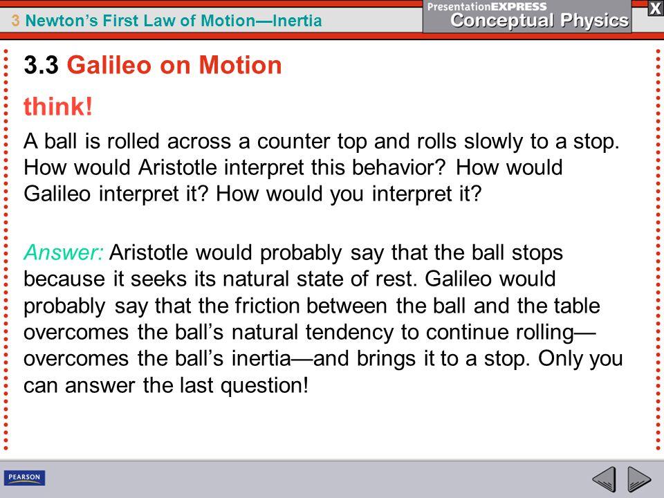 3.3 Galileo on Motion think!