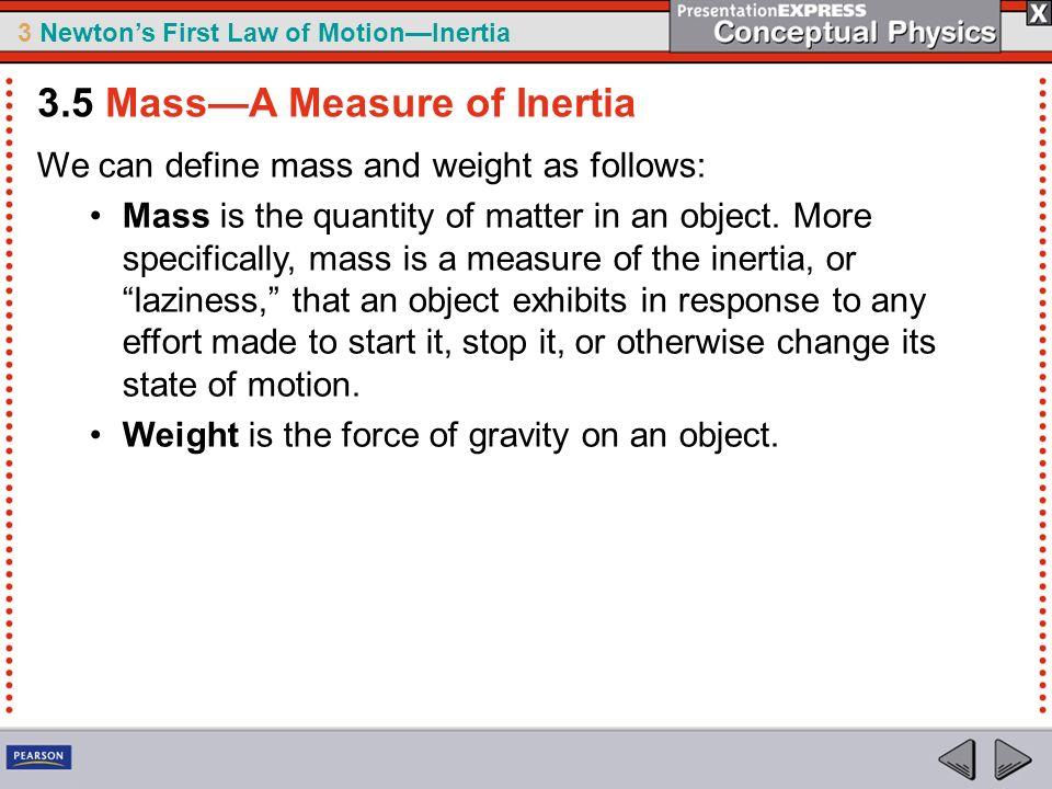 3.5 Mass—A Measure of Inertia