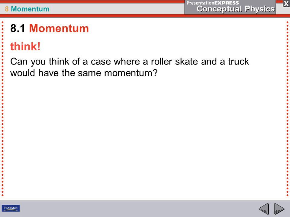 8.1 Momentum think.