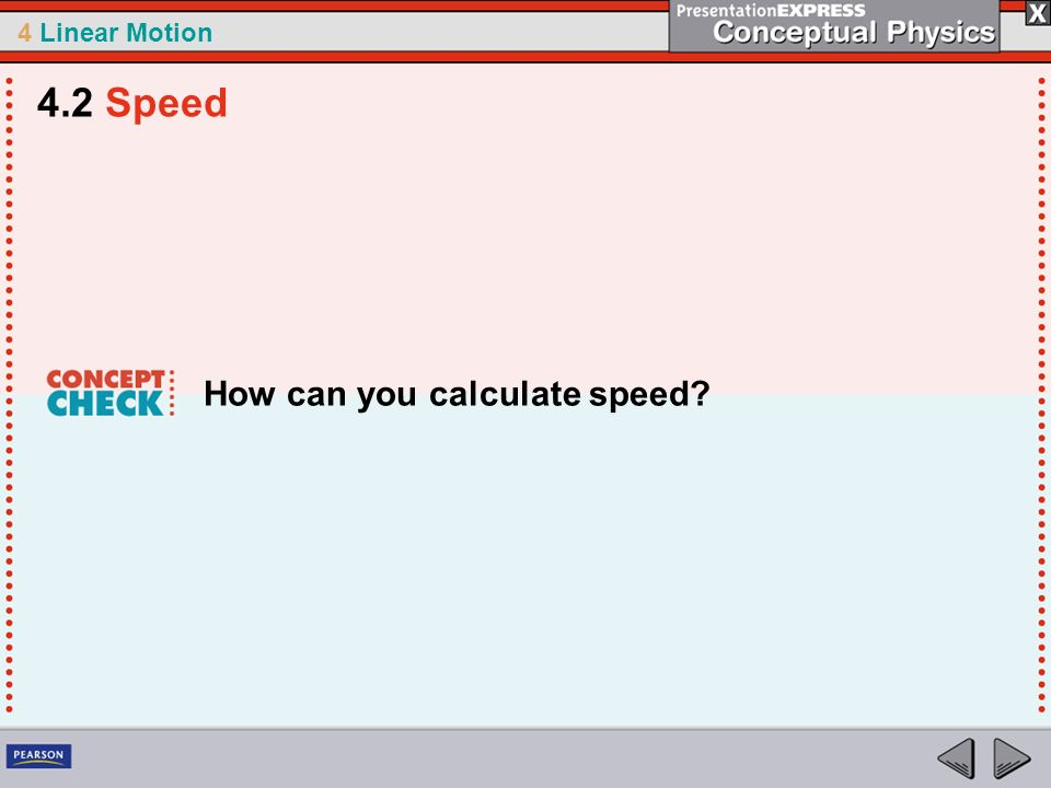 4.2 Speed How can you calculate speed