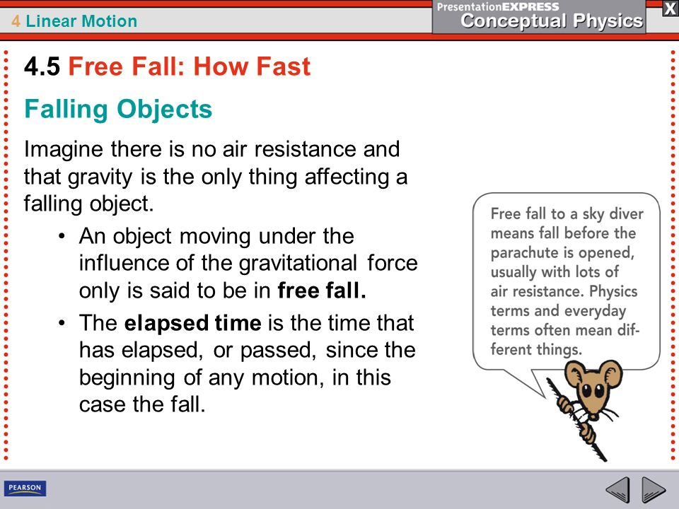 4.5 Free Fall: How Fast Falling Objects
