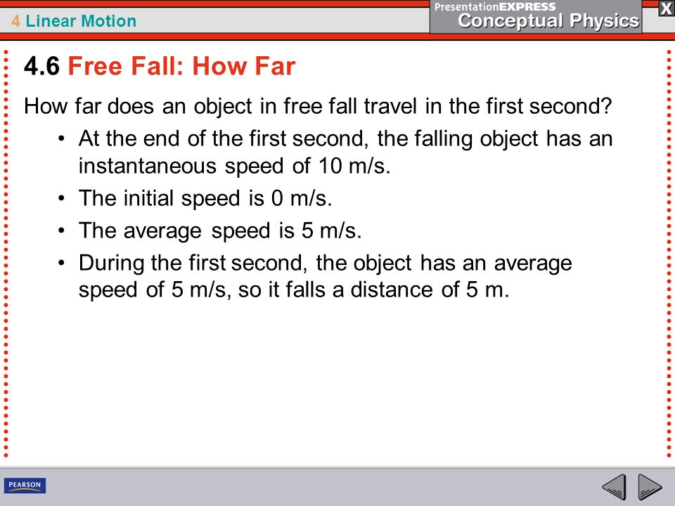 4.6 Free Fall: How Far How far does an object in free fall travel in the first second