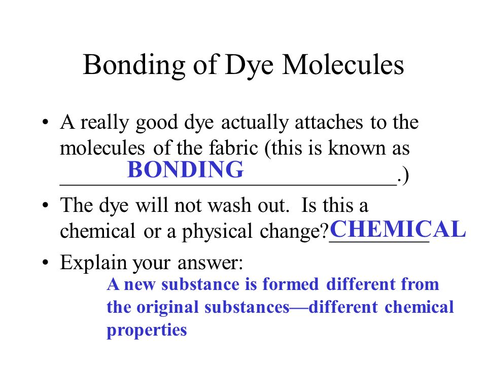 Bonding of Dye Molecules