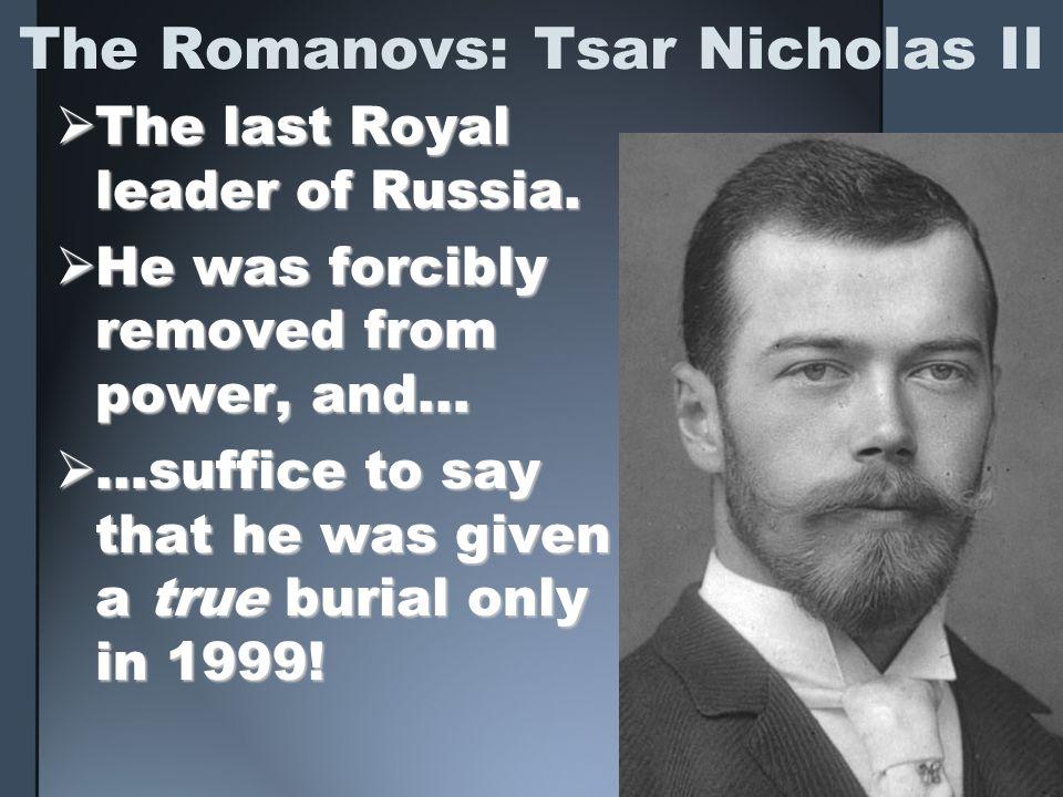 The Romanovs: Tsar Nicholas II