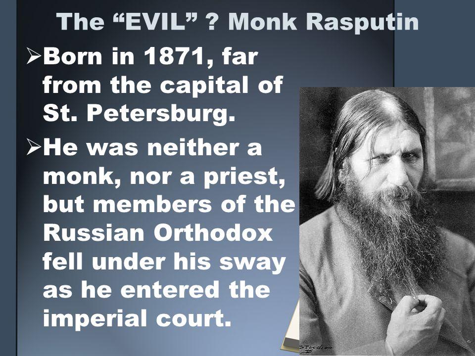The EVIL Monk Rasputin