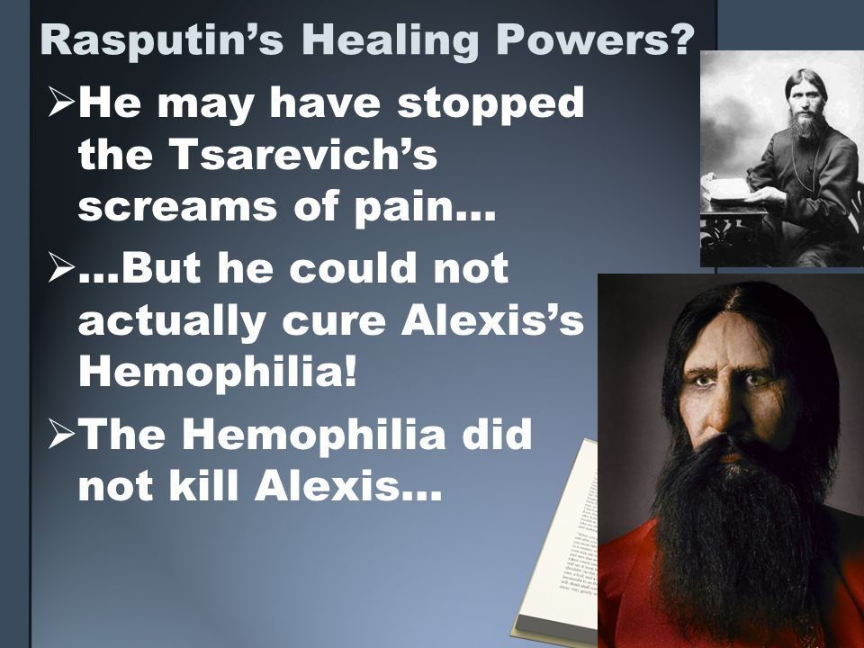 Rasputin's Healing Powers