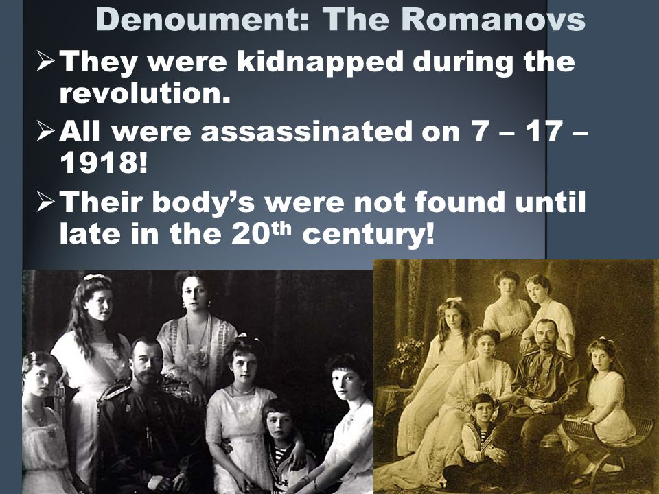 Denoument: The Romanovs
