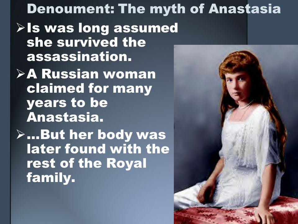 Denoument: The myth of Anastasia
