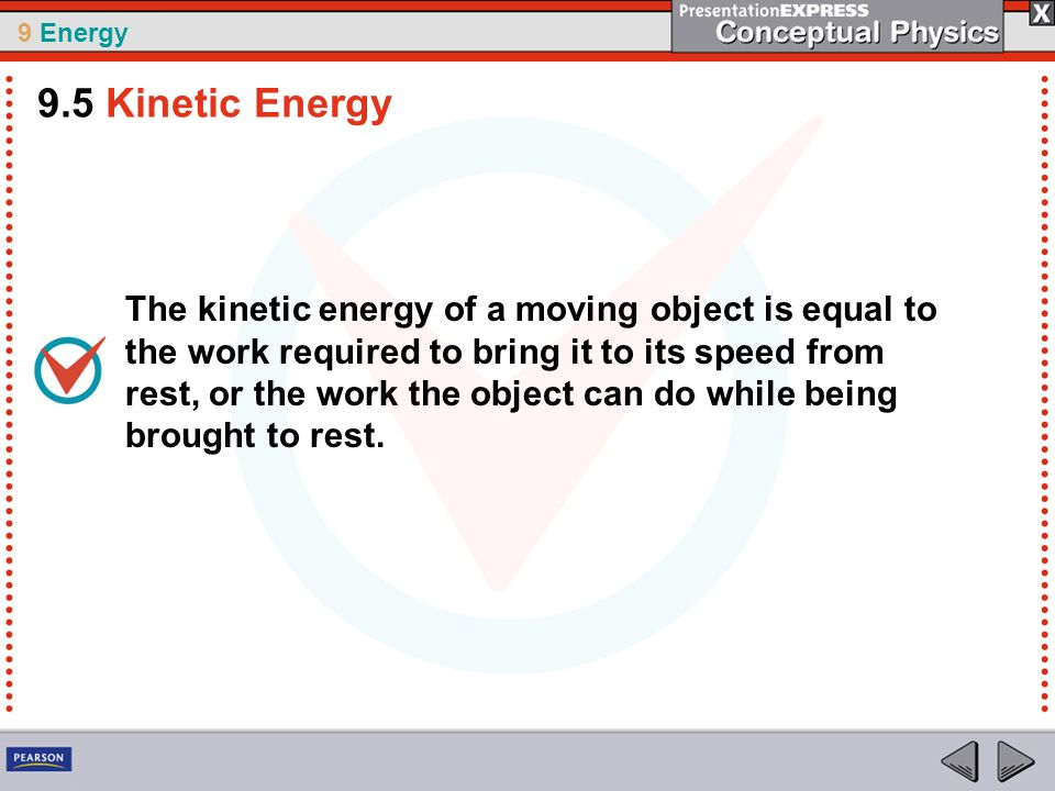 9.5 Kinetic Energy