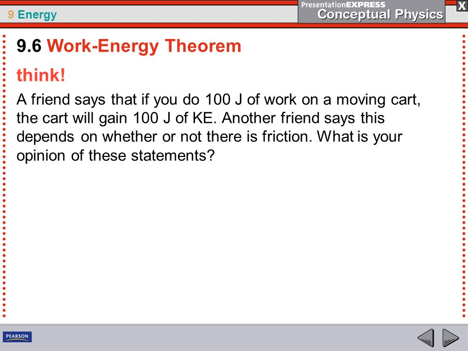 9.6 Work-Energy Theorem think!