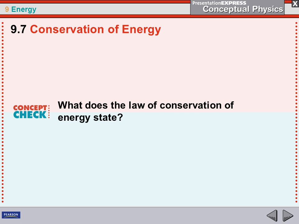 9.7 Conservation of Energy