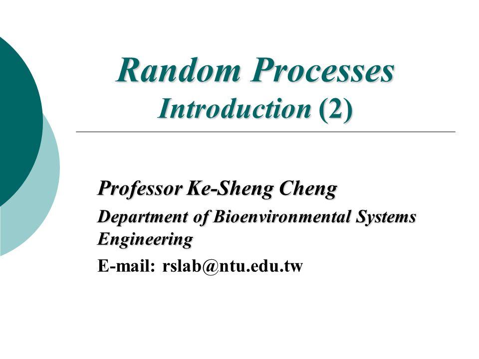 Random Processes Introduction (2)