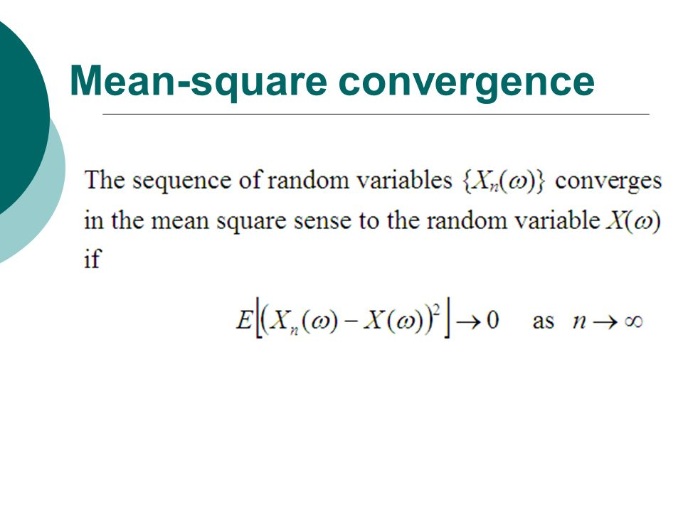 Mean-square convergence