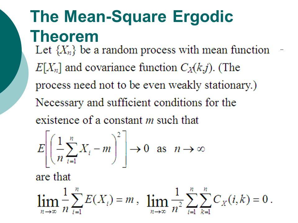 The Mean-Square Ergodic Theorem