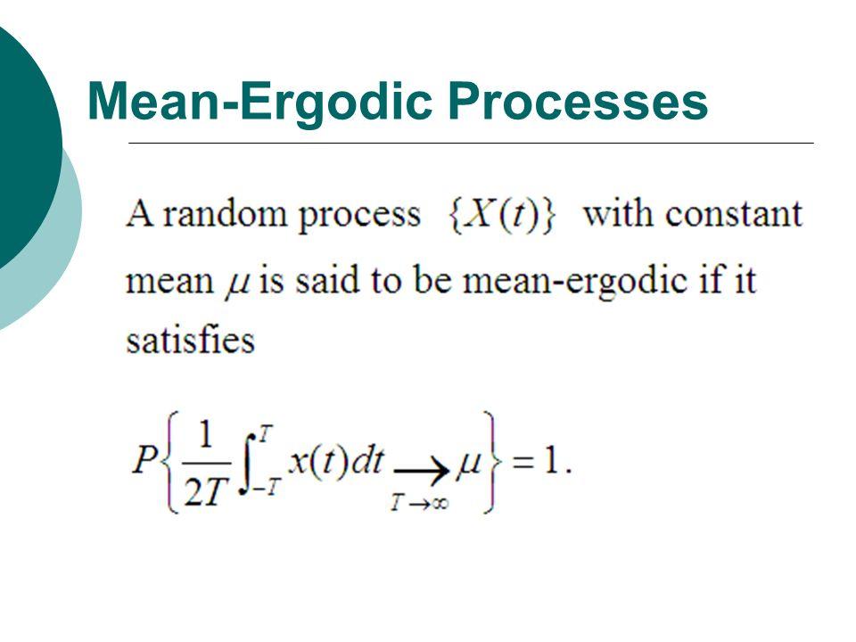 Mean-Ergodic Processes