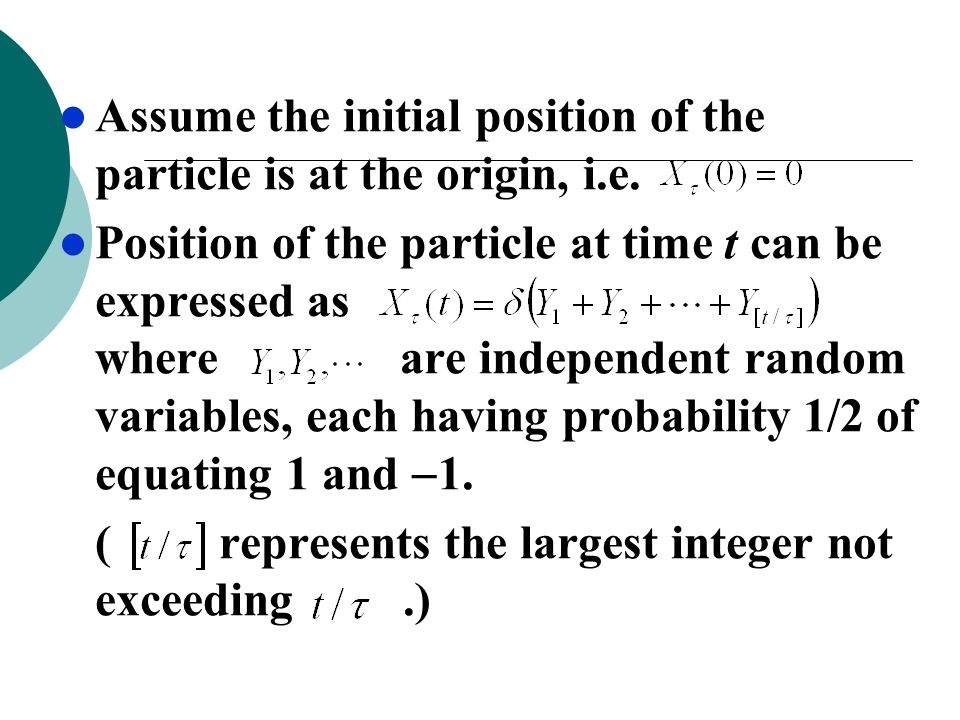 Assume the initial position of the particle is at the origin, i.e.