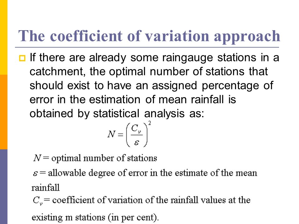 The coefficient of variation approach