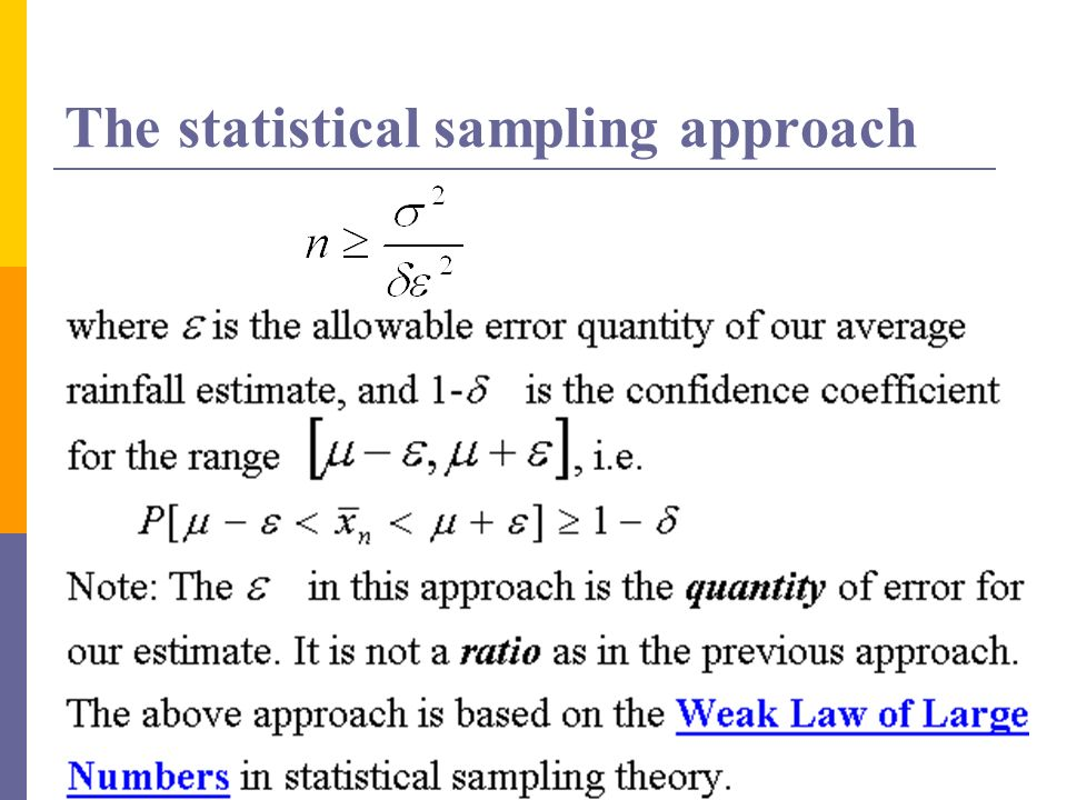 The statistical sampling approach