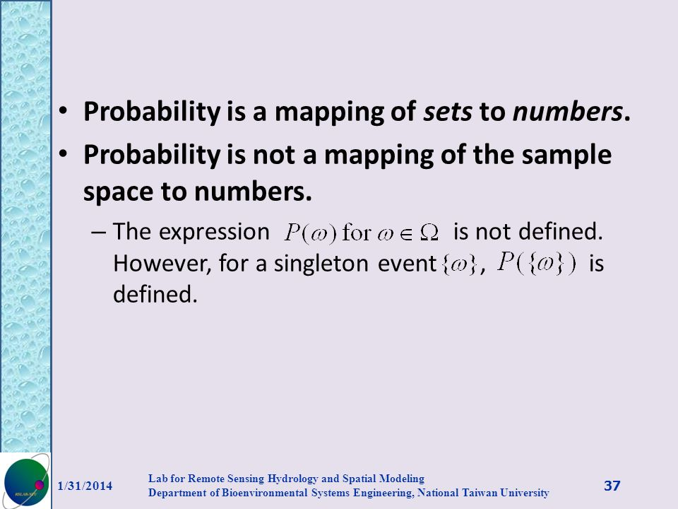 Probability is a mapping of sets to numbers.