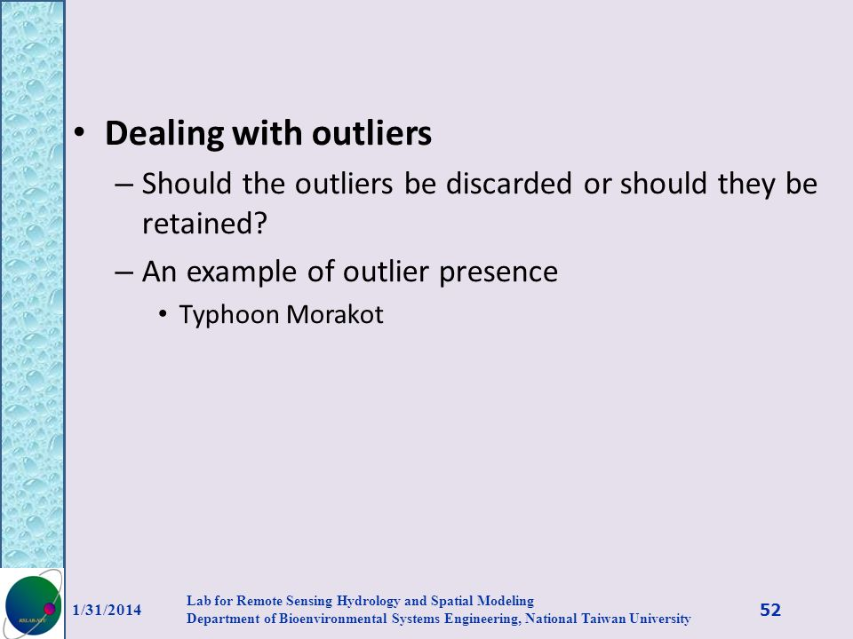 Dealing with outliers Should the outliers be discarded or should they be retained An example of outlier presence.