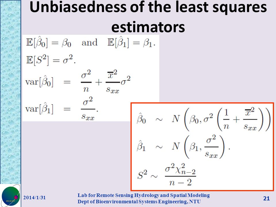 Unbiasedness of the least squares estimators