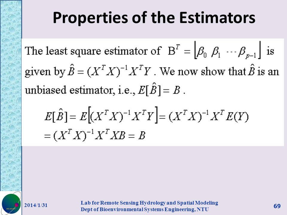 Properties of the Estimators
