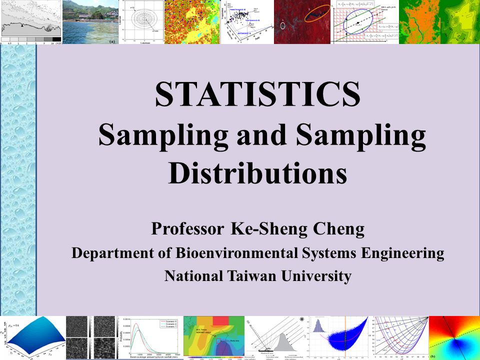 STATISTICS Sampling and Sampling Distributions