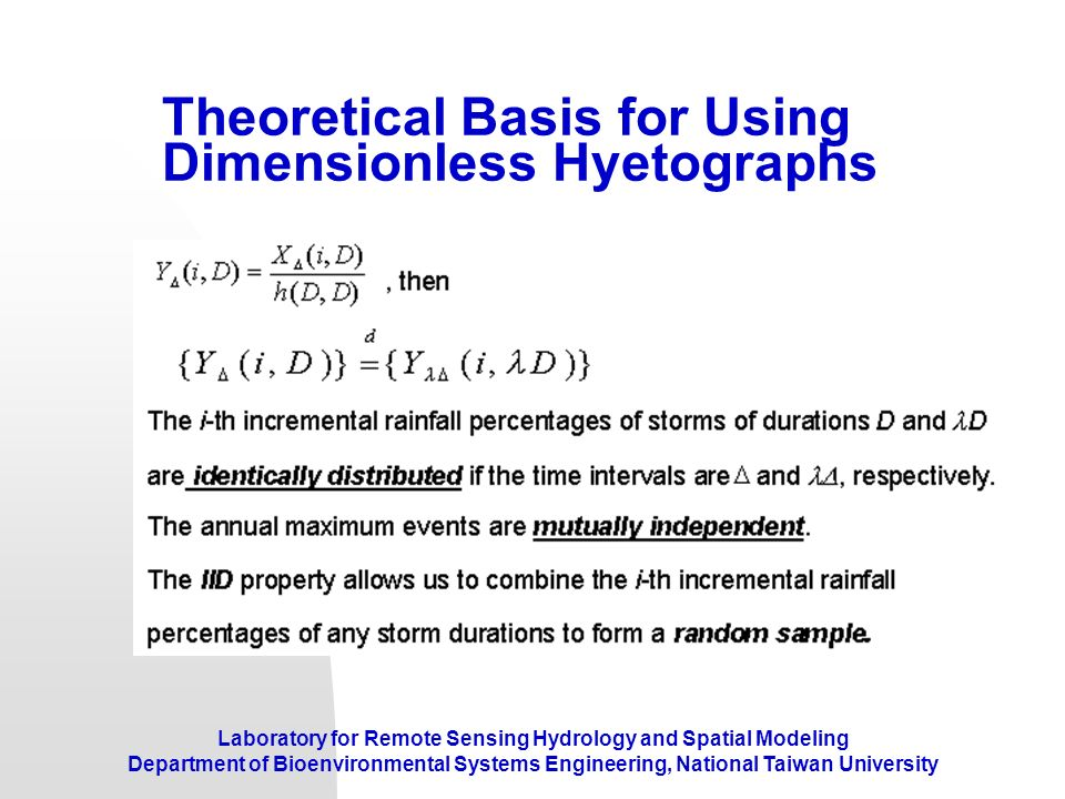 Theoretical Basis for Using Dimensionless Hyetographs