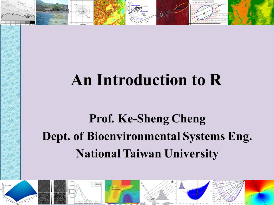 Dept. of Bioenvironmental Systems Eng. National Taiwan University