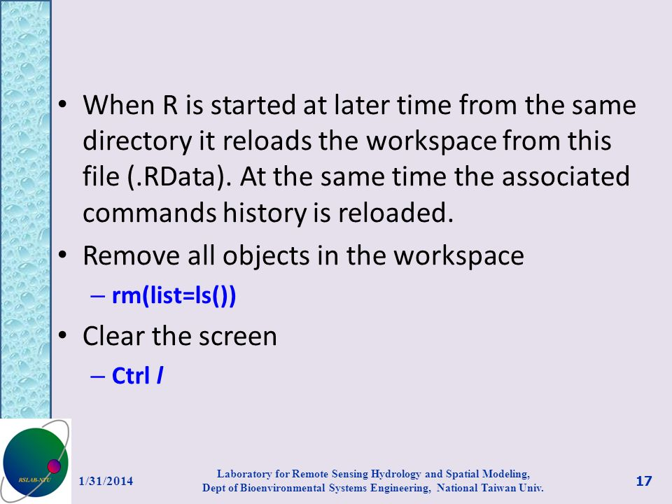 Remove all objects in the workspace Clear the screen