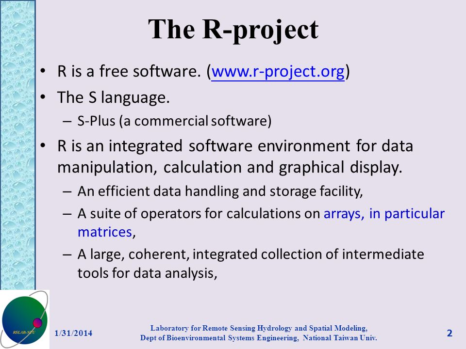The R-project R is a free software. (www.r-project.org)