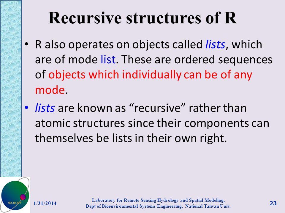 Recursive structures of R