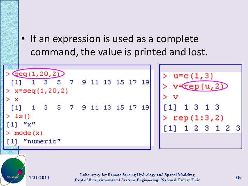 If an expression is used as a complete command, the value is printed and lost.