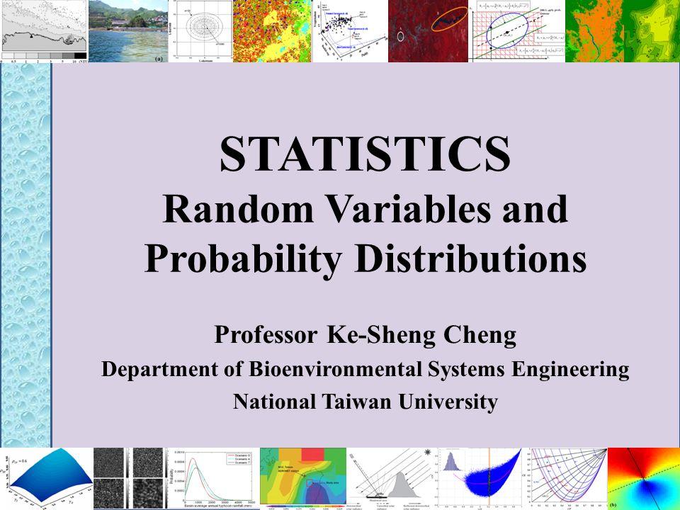 STATISTICS Random Variables and Probability Distributions