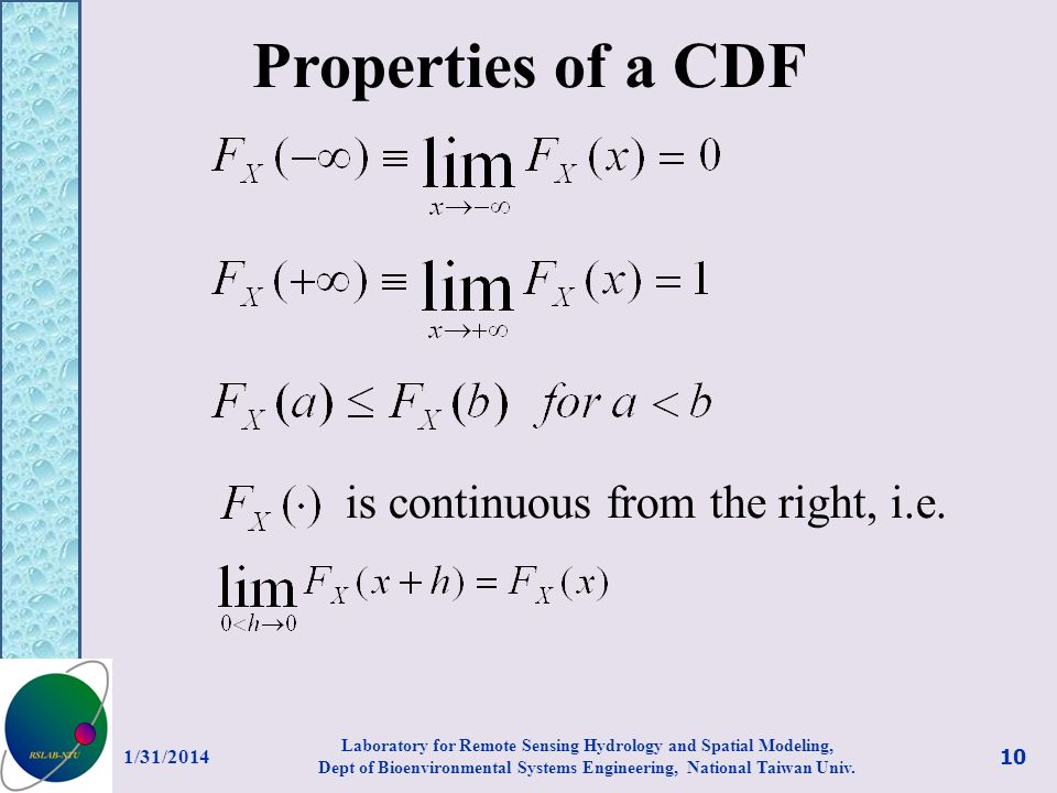 Properties of a CDF is continuous from the right, i.e. 3/27/2017