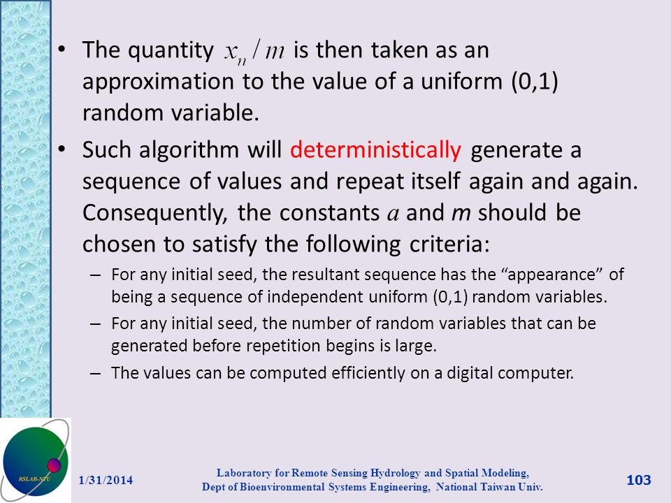 The quantity is then taken as an approximation to the value of a uniform (0,1) random variable.