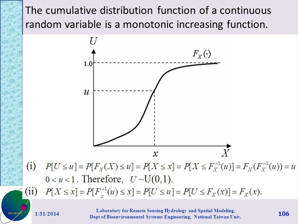The cumulative distribution function of a continuous random variable is a monotonic increasing function.