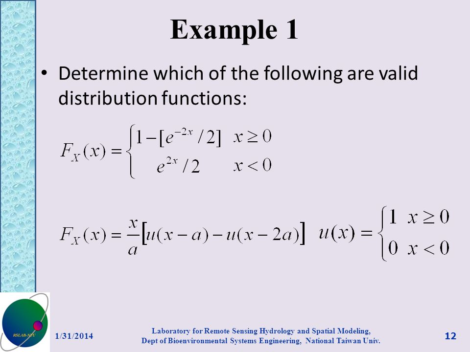 Example 1 Determine which of the following are valid distribution functions: 3/27/2017.