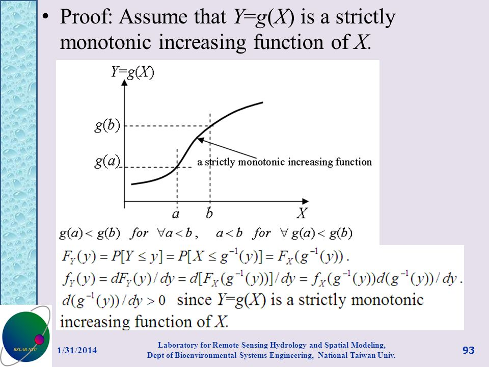 Proof: Assume that Y=g(X) is a strictly monotonic increasing function of X.