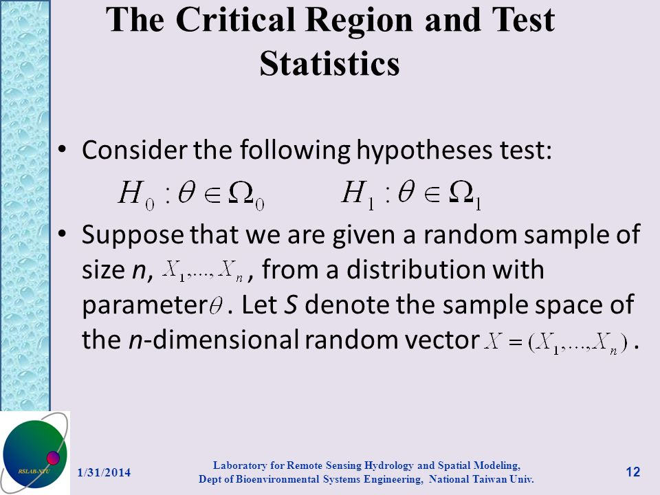 The Critical Region and Test Statistics