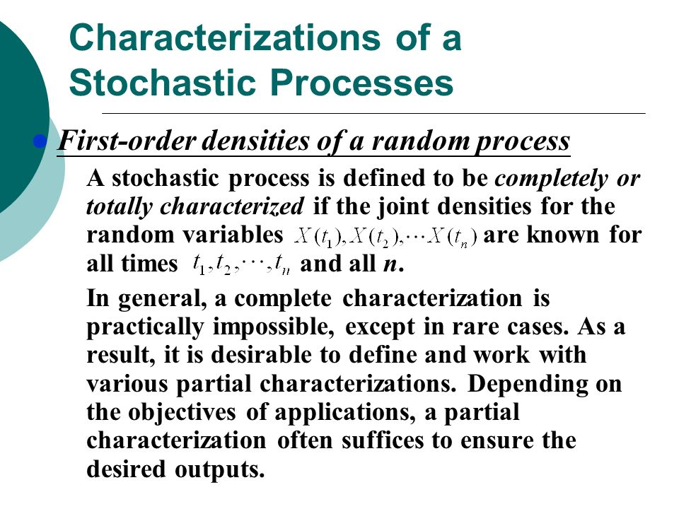 Characterizations of a Stochastic Processes