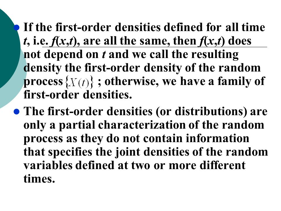 If the first-order densities defined for all time t, i. e