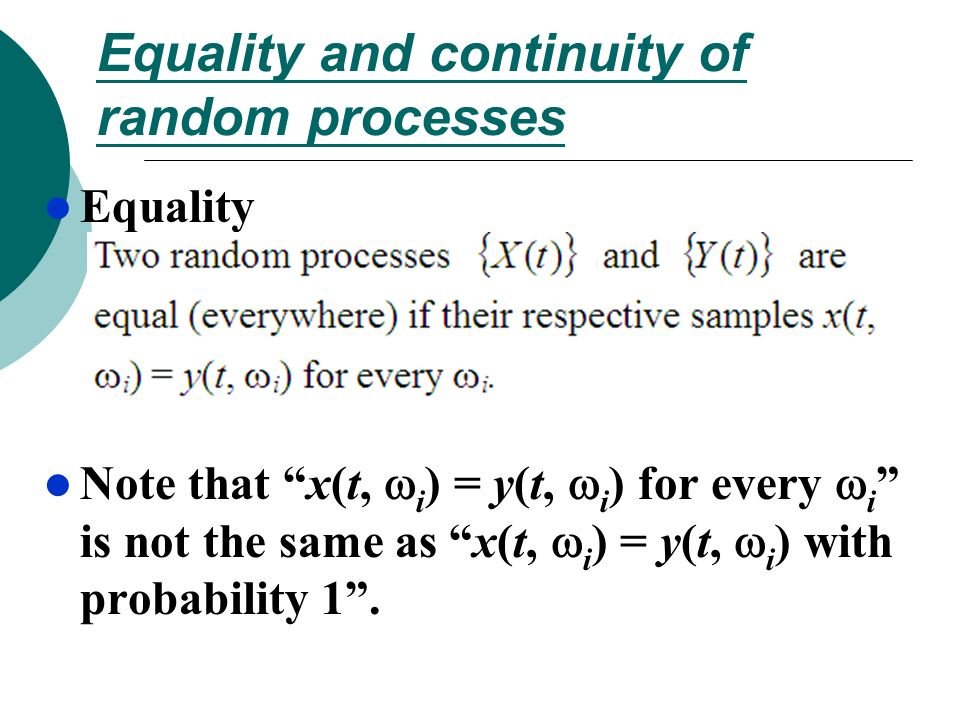 Equality and continuity of random processes