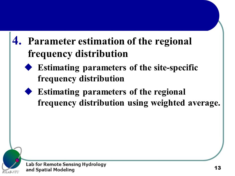 Parameter estimation of the regional frequency distribution