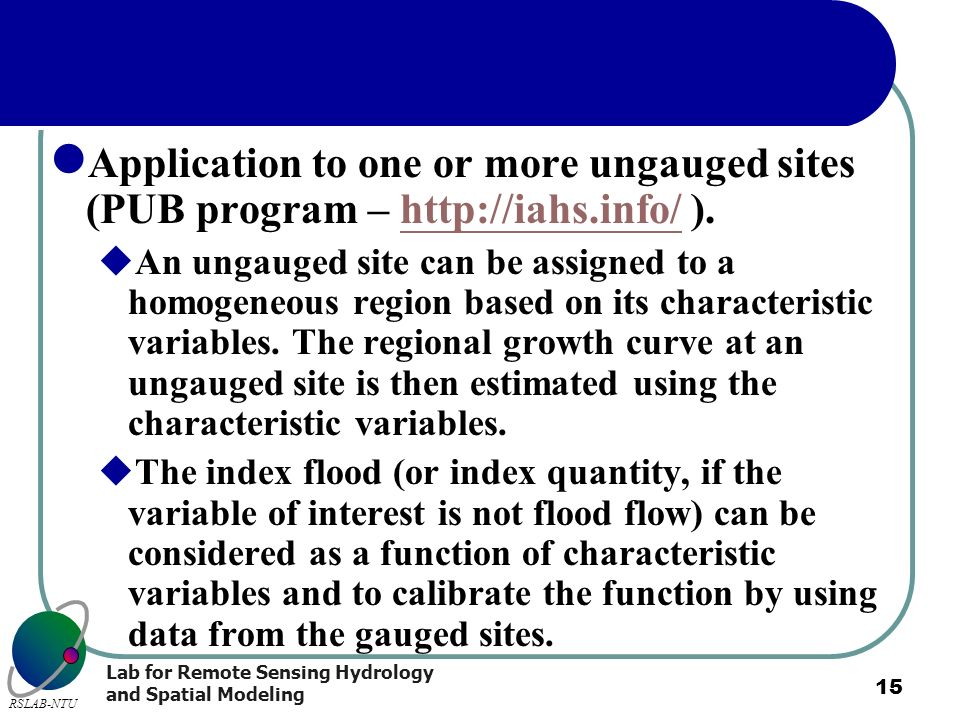 Application to one or more ungauged sites (PUB program – http://iahs